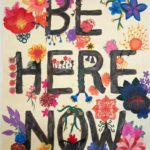 38341-be-here-now-quote